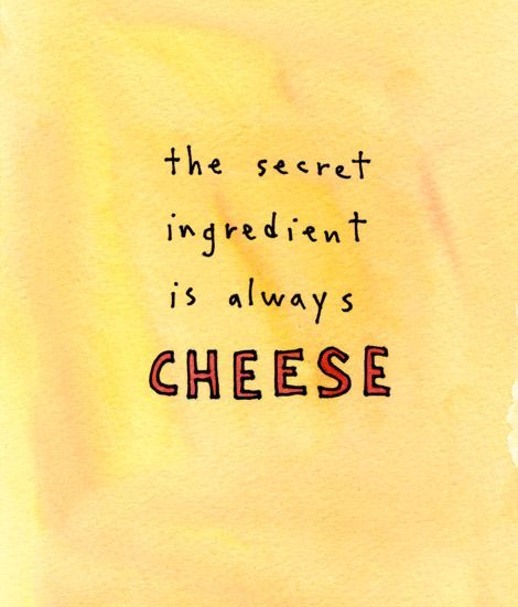 cheese is everything